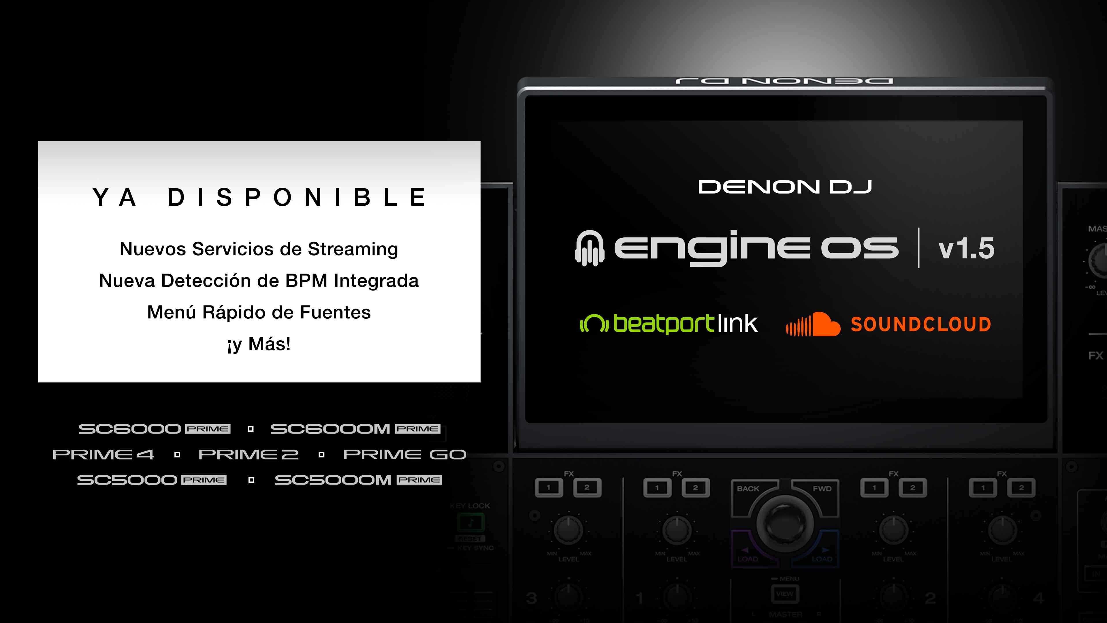 ENGINE® DJ incorpora los servicios de streaming SOUNDCLOUD GO+ y BEATPORT LINK a todos los productos Denon DJ con  ENGINE OS